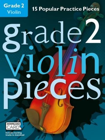 Grade 2 Violin Pieces: 15 Popular Practice Pieces Book & Audio Download (Chester)