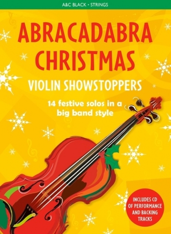 Abracadabra Christmas Violin Showstoppers Book & CD (A & C Black)