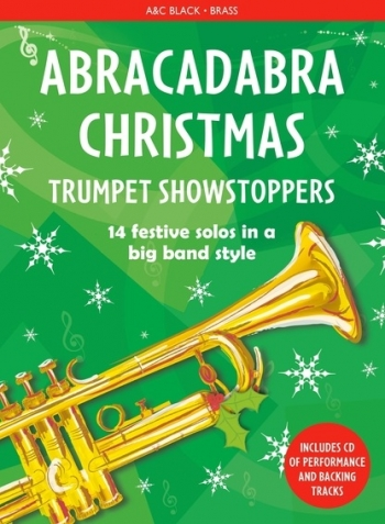 Abracadabra Christmas Trumpet Showstoppers Book & CD (A & C Black)