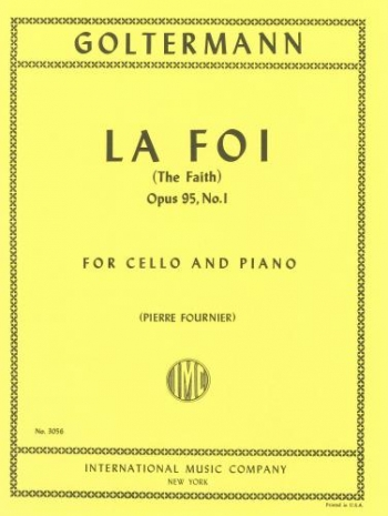 La Foi (The Faith) No.1 Op95: Cello & Piano (International)