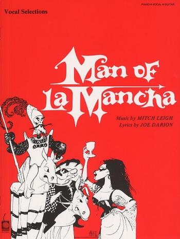 Man Of La Mancha: Vocal Selections: Piano Vocal Guitar Chords