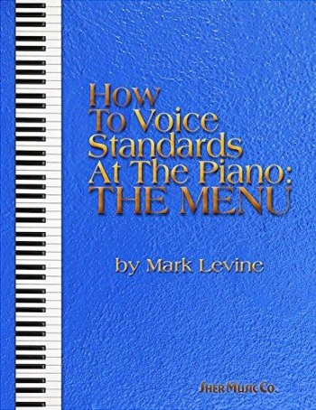 How To Voice Standards At The Piano (Levine)