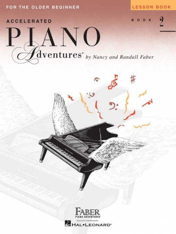 Accelerated Piano Adventures For The Older Beginner - Lesson Book 2 (Nancy & Randall Faber)