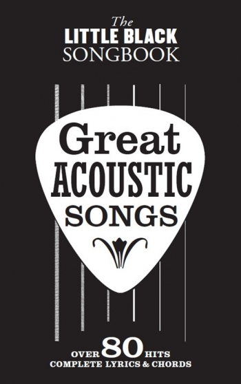 Little Black Songbook: Great  Acoustic Songs: Lyrics & Chords
