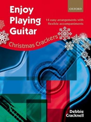 Enjoy Playing The Guitar: Christmas Crackers  (cracknell)