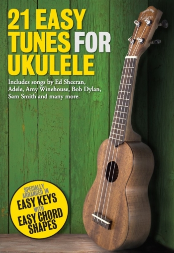 21 Easy Tunes For Ukulele Lyrics & Chords