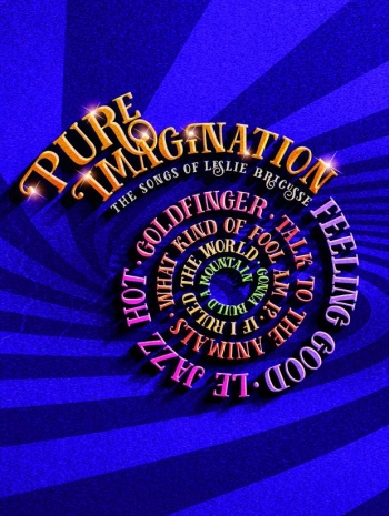 Pure Imagination: The Songs Of  Leslie Bricusse: Piano Vocal & Guitar