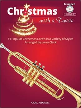 Christmas With A Twist: Trumpet: 11 Popular Christmas Carols: Book & CD