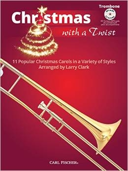 Christmas With A Twist: Tombone Bass Clef: 11 Popular Christmas Carols: Book & CD