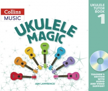 Ukulele Magic Book 1 Teachers Edition Book & Cd Rom (Collins)