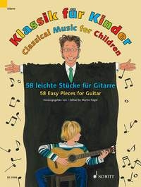 Classical Music For Children: 58 Easy Pieces For Guitar