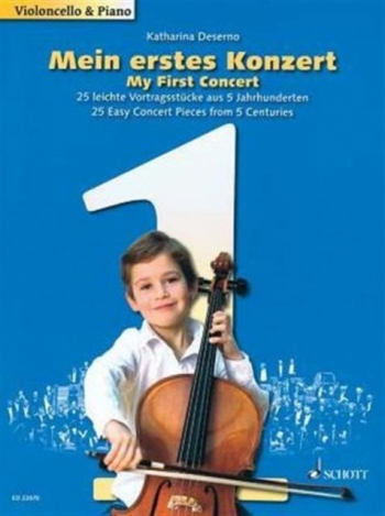 My First Concert: 25 Easy Concert Ieces From 5 Centuries For Cello & Piano (Schott)