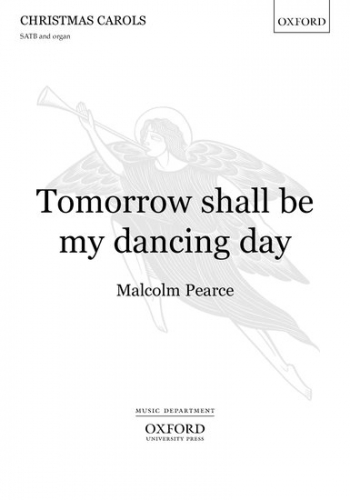 Tomorrow Shall Be My Dancing Day Vocal SATB (OUP)