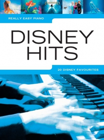 Really Easy Piano Disney Hits: Piano Vocal Guitar