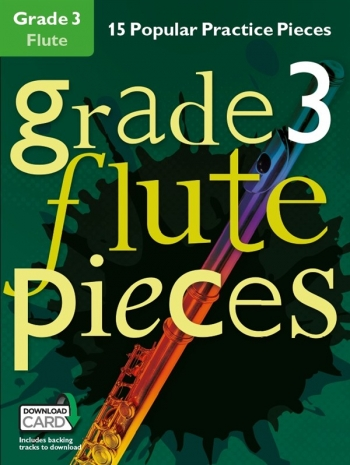 Grade 3 Flute Pieces: 15 Popular Practice Pieces Book & Audio Download (Chester)
