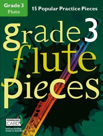Grade 3 Flute Pieces: 15 Popular Practice Pieces Book & Audio Download (Chester)