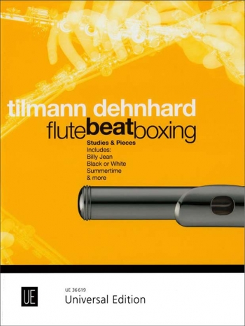 Flutebeatboxing: Studies And Pieces Such As Billie Jean, Black Or White (Tilmann Dehnhard)