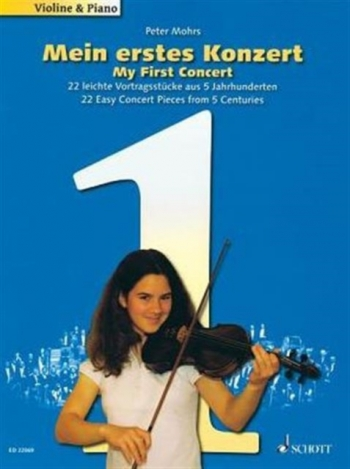 My First Concert: 25 Easy Concert Ieces From 5 Centuries For Violin & Piano (Schott)