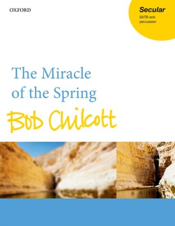 The Miracle Of The Spring Vocal SATB & Piano (OUP)