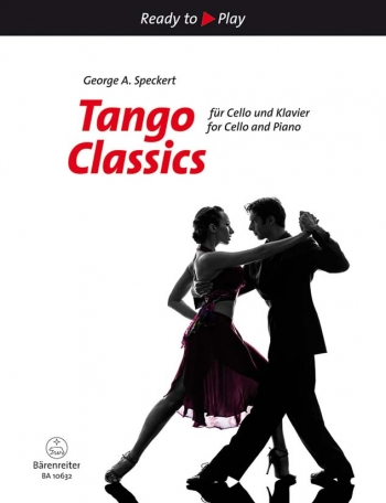 Ready To Play: Tango Classics: Cello & Piano (Speckert) (Barenreiter)