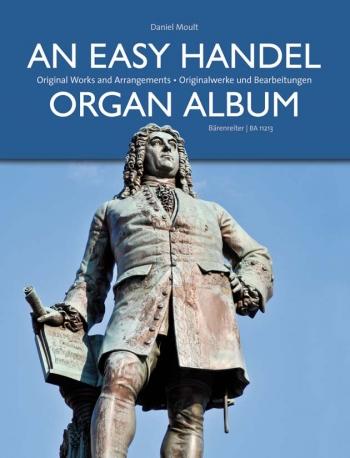 An Easy Handel Organ Album: Original Works And Arrangements (Barenreiter)