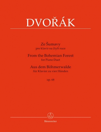 From The Bohemian Forest For Piano Duet Op. 68 (Barenreiter))
