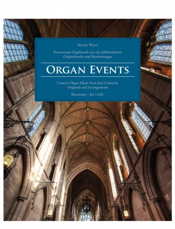 Organ Events: Concert Organ Music From Four Centuries Originals And Arrangements (Barenreiter)