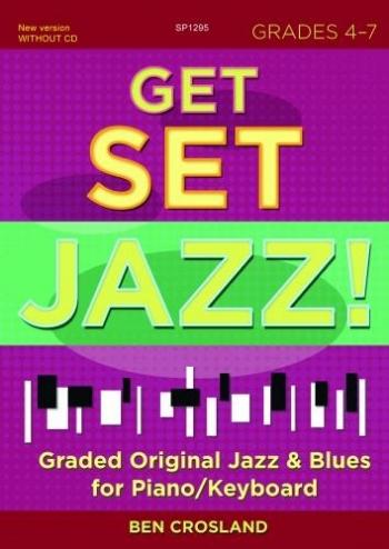 Get Set Jazz - Grades 4-7 - Piano/Keyboard - Book (Crossland)