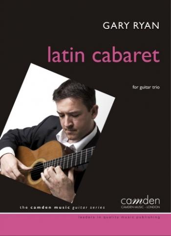 Latin Cabaret (Showgirls) For 3 Guitars (Ryan)