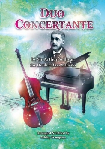 Duo Concertante For Double Bass & Piano By Sir Arthur Sullivan