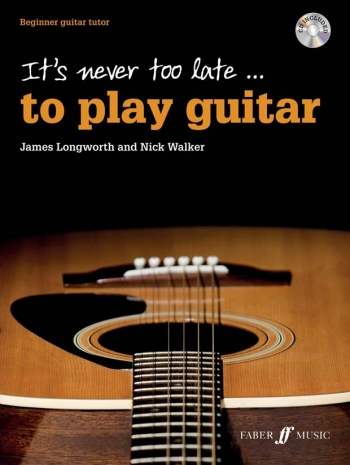 Its Never Too Late.. To Play The Guitar  Book & CD (Faber)