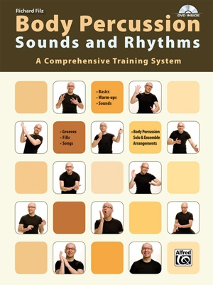 Body Percussion: Sounds And Rhythms: Book & DVD (Filz)