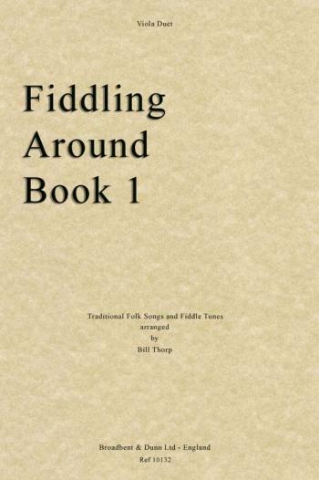 Fiddling Around: Bk1: Viola Duet  (thorp)