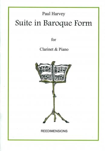 Suite Baroque Form: Clarinet & Piano (Reedimensions)