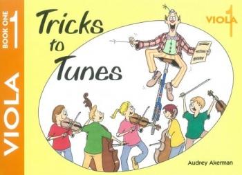 Tricks To Tunes Book 1: Viola (akerman)