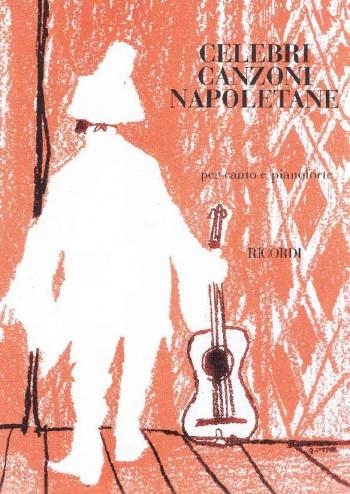 Celebri Canzoni Napoletane: Voice & Piano