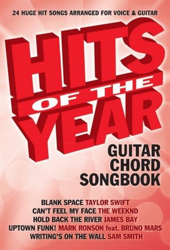 Hits Of The Year 2015 Guitar Chord Songbook: Lyrics & Chords