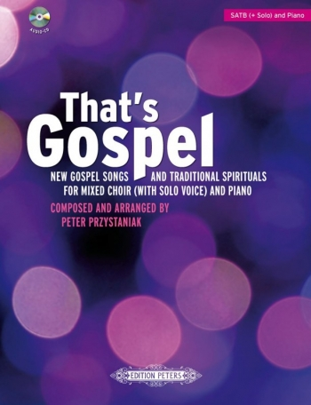That;s Gospel; New Gospel Songs & Traditional Spirituals For Mixed Choir & Piano (Peters)
