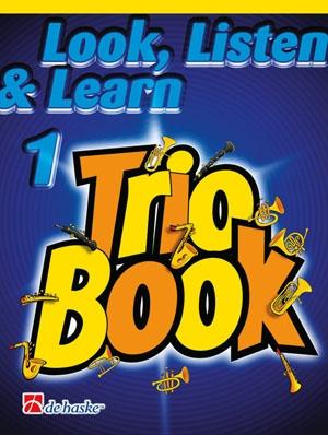 Look Listen & Learn 1 Trio Book: Trombone Treble Clef (sparke)