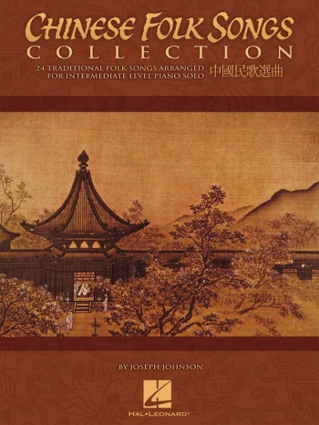 Chinese Folk Songs Collection For Piano Arr Joseph Johnson