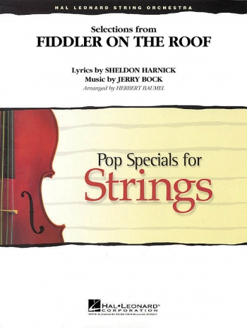 Selections From Fiddler On The Roof: String Orchestra: Pop Specials: Score & Parts