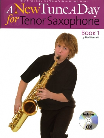 New Tune A Day: Tenor Sax Book 1: Book & CD (bennett)