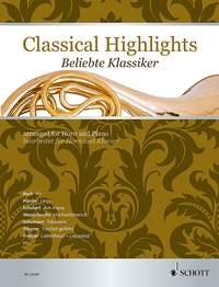 Classical Highlights Arranged For French Horn
