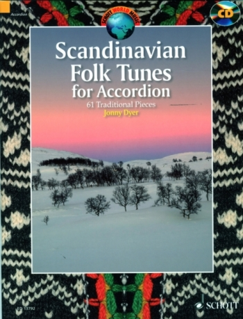 Scaninavian Folk Tunes: 61 Traditional Pieces Accordion: Book & CD (Dyer)