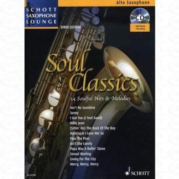 Schott Saxophone Lounge: Soul Classics: Alto Sax: Book & CD (Juchem)