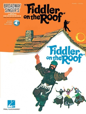 Broadway Singer's Edition: Fiddler On The Roof: Piano & Vocal Book & Audio Access