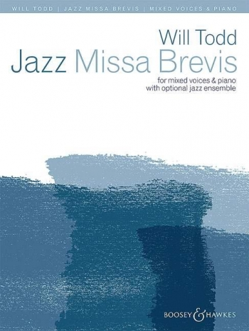 Jazz Missa Brevis: Mixed Voices & Piano With Optional Jazz Ensemble (Boosey & Hawkes)