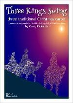 Three Kings Swing 3 Traditonal Carols: Wind Quintet  With Optional Piano