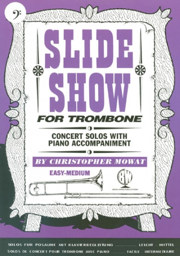 Slide Show Bass Clef: Trombone & Piano Book & CD (mowat) (Brasswind)