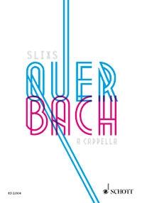 Quer Bach A Cappella Vocal Socre (Schott)